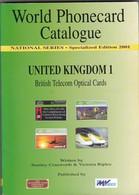 World Phonecard Catalogue, United Kingdom 1, 2 Scans - Phonecards