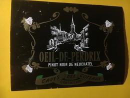 8026 -  Oeil De Perdix Pinot Noir Caves Des Côteaux Cortaillod  Neuchâtel Suisse - Etiquettes