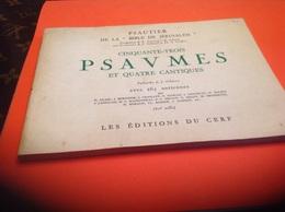 Cinquante Trois Psavmes ét 4 Cantiques Avec 265 Antiennes Psautier De La Bible Dé Jérusalem - Musique