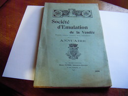 VENDEE SOCIETE D'EMULATION DE LA VENDEE 1926 BON ETAT ENCORE BROCHE - Libros, Revistas, Cómics