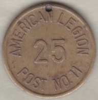 Jeton Token American Legion 25 (cent) Post No11 - Etats-Unis