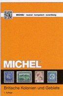 Großbritannien 2 Kolonien I-Z MlCHEL 2018 New 89€ Britische Gebiete Stamp Catalogue Of Old UK ISBN978-3-95402-282-3 - Philatelie