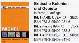MlCHEL Großbritannien 2018 Kolonien 1+2:A-Z New 149€ Britische Gebiete Stamp Catalogue Old UK ISBN978-3-95402-241-0 - Crónicas & Anuarios