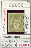 Frankreich - France - Francia -  Michel 67 II - * Erstfalz - Charn. Prem. - Michel 140,00 Euro - 1876-1898 Sage (Type II)