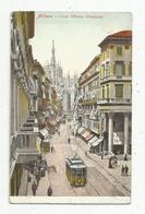 Cp , Chemin De Fer , TRAMWAY , Italie , MILANO , Corso Vittorio Emanuele ,voyagée 1913 - Tram