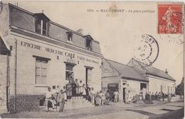 MACHEMONT La Place Publique - France