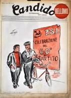 CANDIDO - N° 39 - 28 SETTEMBRE 1952 - PENSA SE IL P.S.I. FOSSE VIVO, OGGI AVREBBE SESSANT'ANNI - Books, Magazines, Comics