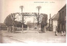 60 - Berthecourt (oise) - La Place - Francia