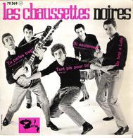 Disque Vinyle 45 T LES CHAUSSETTES NOIRES TU PARLES TROP - Vinyl Records