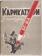 Ukaine Russia, Political Cartoons From The Be-Sha Nature 1961year - Boeken, Tijdschriften, Stripverhalen
