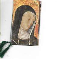 Calendrier De Poche 1968 / Religieux / Joli Calendrier De 4 Pages Reliées Par Un Cordon Et Pompon - Calendars