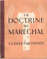 DOCTRINE MARECHAL PROPAGANDE THEME VICHY ETAT FRANCAIS TRAVAIL FAMILLE PATRIE - 1939-45