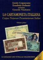 NUOVO CATALOGO BANCONOTE LACARTAMONETA ITALIANA 2017/18 VOLUME PRIMO CRAPANZANO - Italia