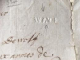 LETTRE DE WAVRE 1772 POUR ANVERS AVEC GRIFFE  WAVE -> RRR. A VOIR - 1714-1794 (Austrian Netherlands)