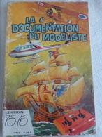 LA DOCUMENTATION DU MODELISTE  Edition 75 - 76 - Littérature & DVD