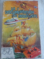 LA DOCUMENTATION DU MODELISTE  Edition 75 - 76 - Literature & DVD