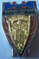 INSIGNE SAPEURS POMPIERS CALAIS - Firemen