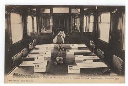 9. FORET De COMPIEGNE - Wagon De L'Armistice - Table Sur Leqeulle Fut Signé L'Armistice Du 11 Novembre 1918 - Guerre 1914-18