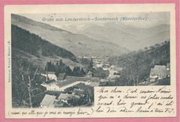 68 - Vallée De MUNSTER - GRUSS Aus LANDERSBACH - SONDERNACH - Vue Générale - Non Classés