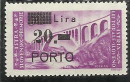 ISTRIA E LITORALE SLOVENO 1946 VARIETA' P SCOLPITA VARIETY SEGNATASSE DUE TAXE PORTO LIRE 20 SU 30 MNH FIRMATO SIGNED - Occup. Iugoslava: Litorale Sloveno