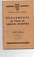 REGLEMENTS De L' ECOLE Du SAPEUR POMPIER  -  Régiment De Sapeur Pompiers - Firemen