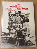 De Oostkust Van Toen Van Knokke Tot Bredene 171blz 1982 - History