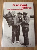 De Westkust Van Toen Van De Panne Tot Middelkerke  175blz  1982 - Geschiedenis