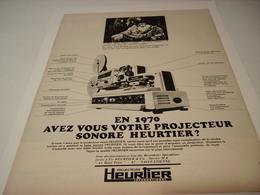 ANCIENNE PUBLICITE PROJECTEUR  HEURTIER 1970 - Photography