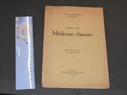 MEDECINE CHINOIRE - RP Joseph KERVYN Des Mission SCHEUT -BRUXELLES 1939 - Wissenschaft