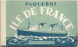 BATEAUX. CARNET DE 10 CARTES SUR LE PAQUEBOT ILE DE FRANCE - Steamers
