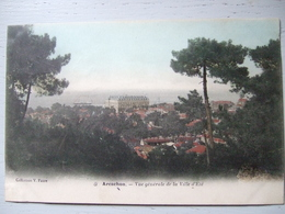 ARCACHON / VUE GENERALE DE LA VILLE D' ETE / 1906 - Arcachon