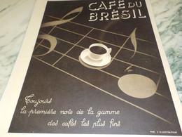 ANCIENNE PUBLICITE PREMIERE NOTE LE CAFE DU BRESIL  1937 - Posters