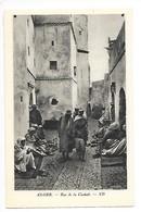 ALGER  (cpa Algèrie)   Rue De La Casbah - Alger