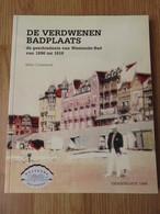 De Verdwenen Badplaats De Geschiedenis Van Westende Bad Van 1896 Tot 1918  Marc Constandt 147blz Graningate 1996 - Westende