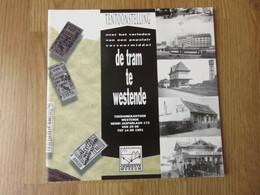 Tentoonstelling De Tram Te Westende Gemeente Museum 28blz Marc Constandt 1991 - Westende