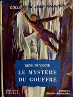 Collection Jean-François - Le Mystère Du Gouffre - René Duverne - Éditions Fleurus / Gautier-Languereau - ( 1954 ) - Bücher, Zeitschriften, Comics