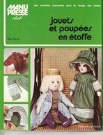 Jouets Et Poupées En étoffe - Editions Dessain Et Tolra - Manu Presse Club - Creative Hobbies
