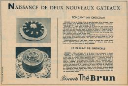 Ancienne Publicite (1953) : Biscuits Thé BRUN, Naissance De Deux Nouveaux Gâteaux, Fondant Et Praliné De Grenoble - Publicités