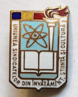 Insigne Roumanie HOPCT ROMANIA INSIGNA UNIUNEA SINDICATELOR DIN INVATAMANT STIINTA SI CULTURA - Jewels & Clocks