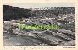 CPA  GRONLAND STROMSCHNELLE AM GROSSEN KARAJAK GLETSCHER ABFLUSS DES INLANDESEIS GRONLAND - Greenland