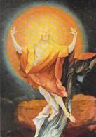68 - COLMAR - Musee D'Unterlinden Mathias Neithart Dit Grunewald Retable D'Issenheim 1510 1518 Résurection. - Colmar