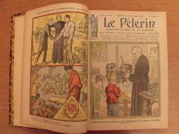 Reliure Recueil Le Pélerin De 1925 (janvier/décembre). Nombreuses Illustrations BD - Magazines