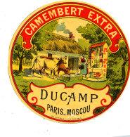 R 339* / ETIQUETTE DE FROMAGE - CAMEMBERT  EXTRA  DUCAMP PARIS-MOSCOU - Cheese