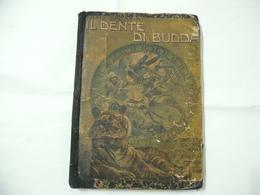 MARIO CONTARINI IL DENTE DI BUDDA EDITRICE BOVISIO MILANO - Books, Magazines, Comics