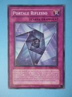 Portale Riflesso - Serie DUELIST PACK JADEN YUKI 3 - 2008 - DP06 IT022 - Promo BBB - Yu-Gi-Oh