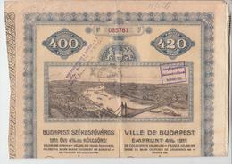 HONGRIE - HUNGARY - Emprunt 4 % 1911 Ville De BUDAPEST ( Reste 12 Coupons )  PRIX FIXE - Actions & Titres
