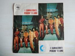 45 Giri - Camaleonti PERCHE' TI AMO - 45 G - Maxi-Single
