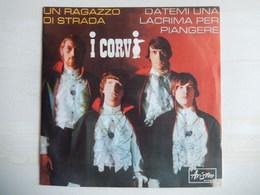 45 Giri - I Corvi -  UN RAGAZZO DI STRADA - 45 G - Maxi-Single