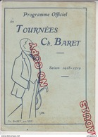 Au Plus Rapide Programme Tournées Ch Baret Théâtre 1918-1919 Illustrateur Sem Grün Barrère Publicité Banania - Programmes