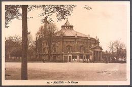 CPA NON CIRCULE,AMIEMS,LE CIRQUE.. - Amiens